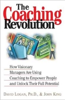 The Coaching Revolution: How Visionary Managers Are Using Coaching to Empower People and Unlock Their Full Porential артикул 12001d.