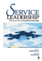 Service Leadership: The Quest for Competitive Advantage артикул 12010d.